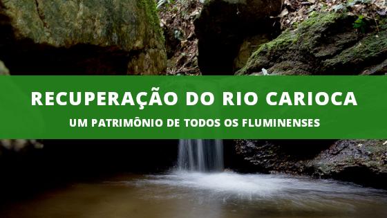 Conheça o rio Carioca, o manancial que dá nome a um povo