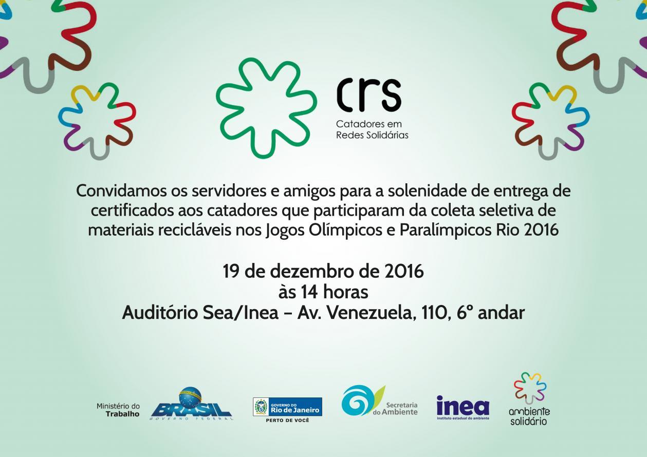 Secretaria de Estado do Ambiente entrega certificados a catadores que atuaram na coleta seletiva durante os Jogos Olímpicos e Paralímpicos
